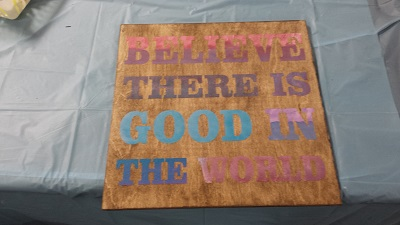 Believe Good in World Painting Party Craft Night Stencil Board