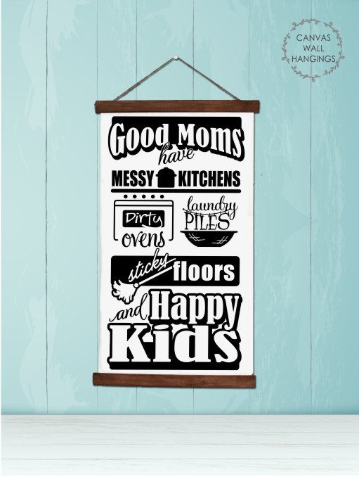 Good Moms Wall Art Canvas Print Sign with Happy Kids Quote
