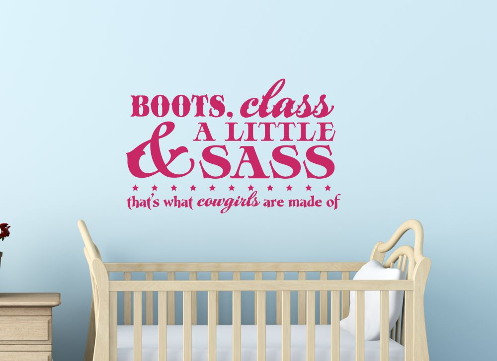 Boots, Class, A little Sass Cowgirl wall decal stickers baby girl nursery