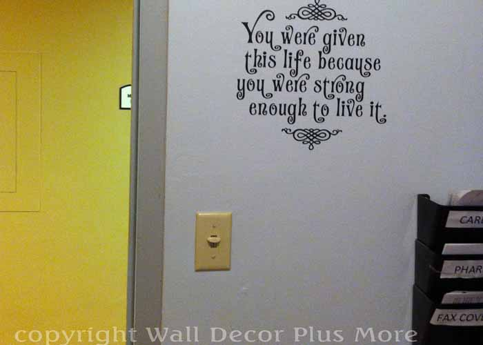 dcmh-xray-you-were-given-this-life-wall-decal-sympathy-quoteextension-pg.jpg