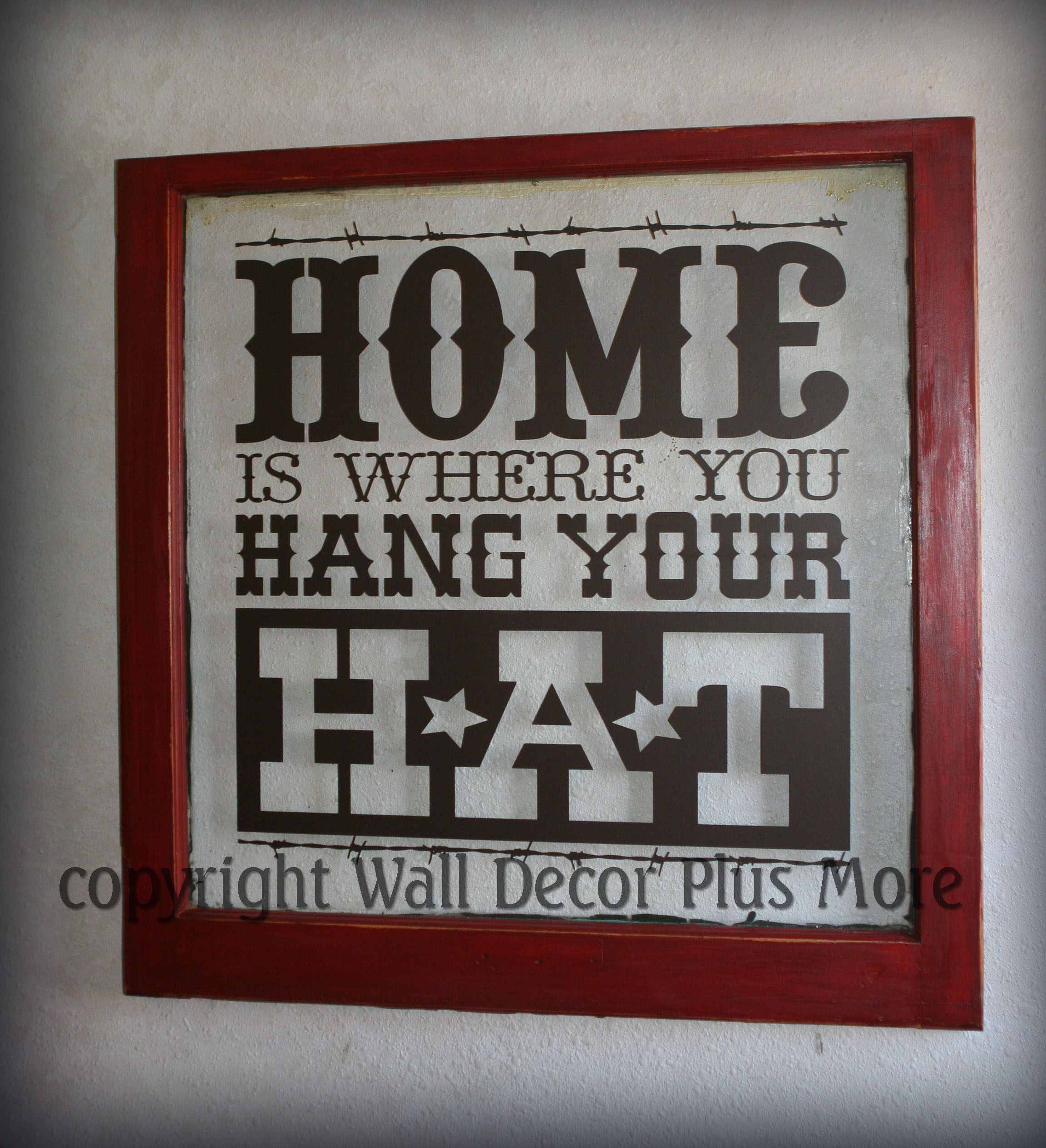 Home Hang Your Hat Decal on window with Red painted frame