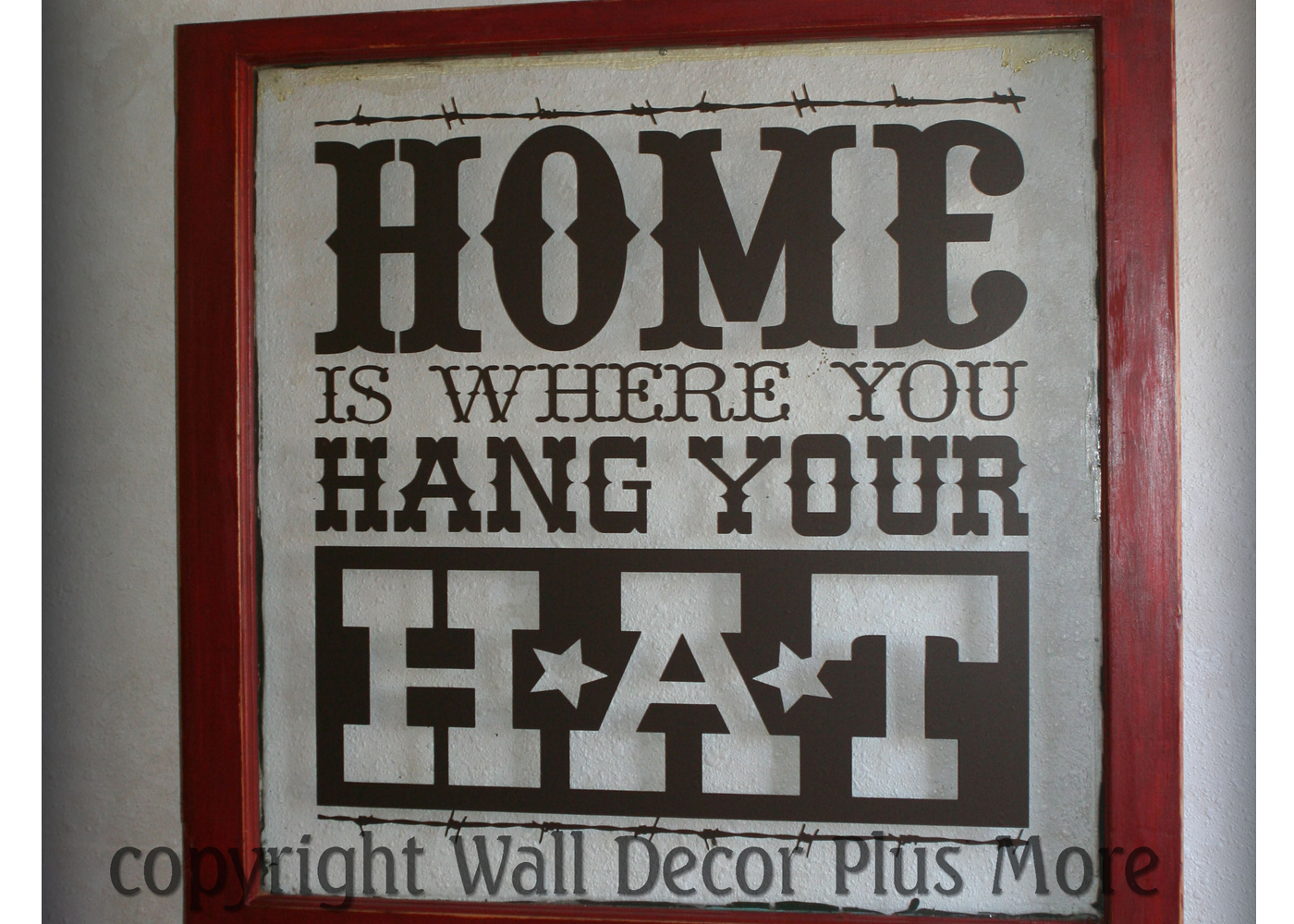 home-hat-western-wall-decal-quote-on-old-window.jpg