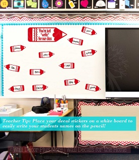 Teacher Classroom Wall Decor Decal Sticker Pencils Just write for our class
