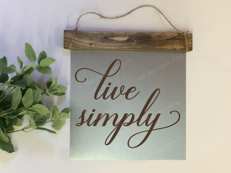 Live Simply Wood Sign Metal with Quote, Hanging Wall Art