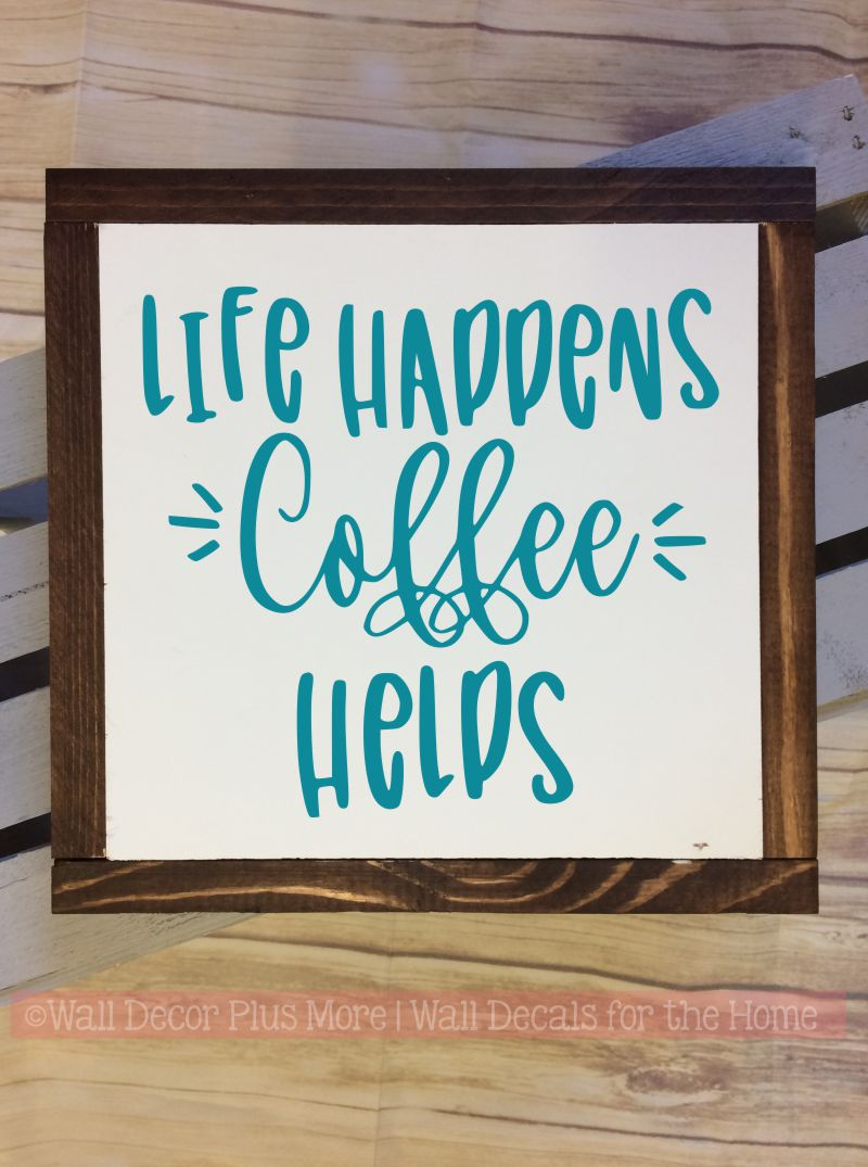 Life Happens Coffee Helps Wood Sign Metal Hanging Wall Art