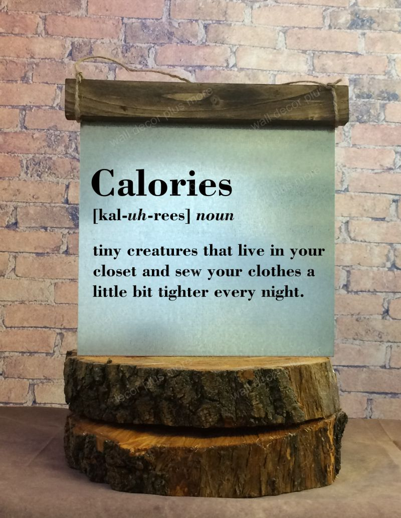 Calories Definition Wood Metal Sign with Quote
