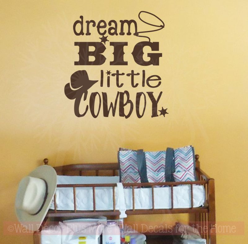 Dream Big Little Cowboy Farm Western Boys Room Nursery Wall Decal Stickers