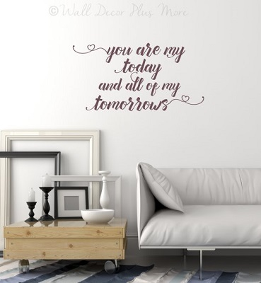 You Are My Today All Tomorrows Wall Stickers Vinyl Decals Love Quotes Plum