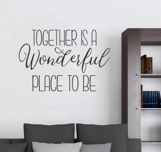 Together Family Wall Quote Wonderful Place To Be Decor Art Decal Sticker Black