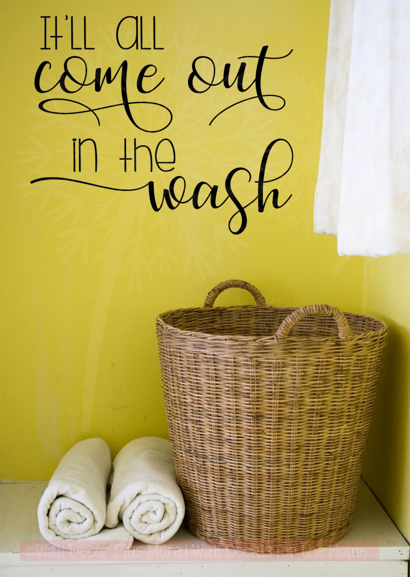 It'll All Come Out in the Wash Vinyl Letters Laundry Room Wall Stickers