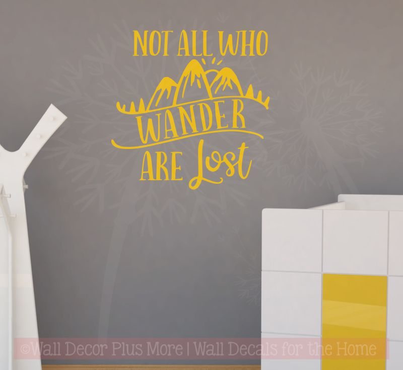 """Not all who wander are lost"" Wall Decal Sticker Inspirational Quotes"