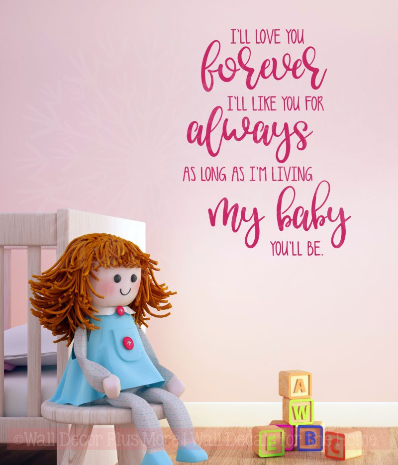 """I'll love you forever"" Baby Nursery Wall Decal Sticker Affirmation Quotes"