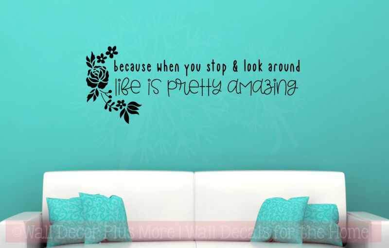 Life Is Amazing Inspirational Wall Quote Decals Vinyl Letters Stickers