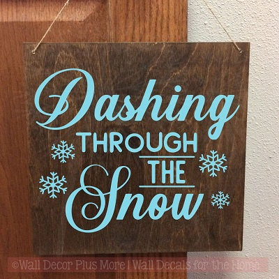 Dashing Thru Snow Vinyl Art Decals Snowflake Winter Home Decor Stickers