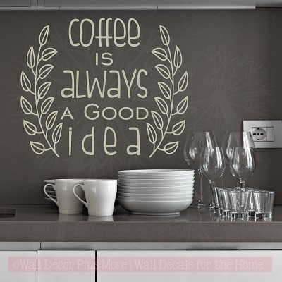 Kitchen Quotes Coffee Is Good Idea Wall Decor Laurel Leaves Decals