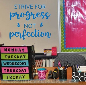 Strive For Progress Not Perfection Wall Quote Decal for Inspirational Decor
