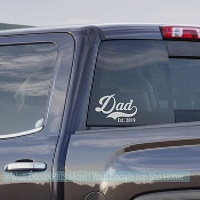Tumbler or Car Decals Dad Est Year Personalized Gift Vinyl Art Stickers