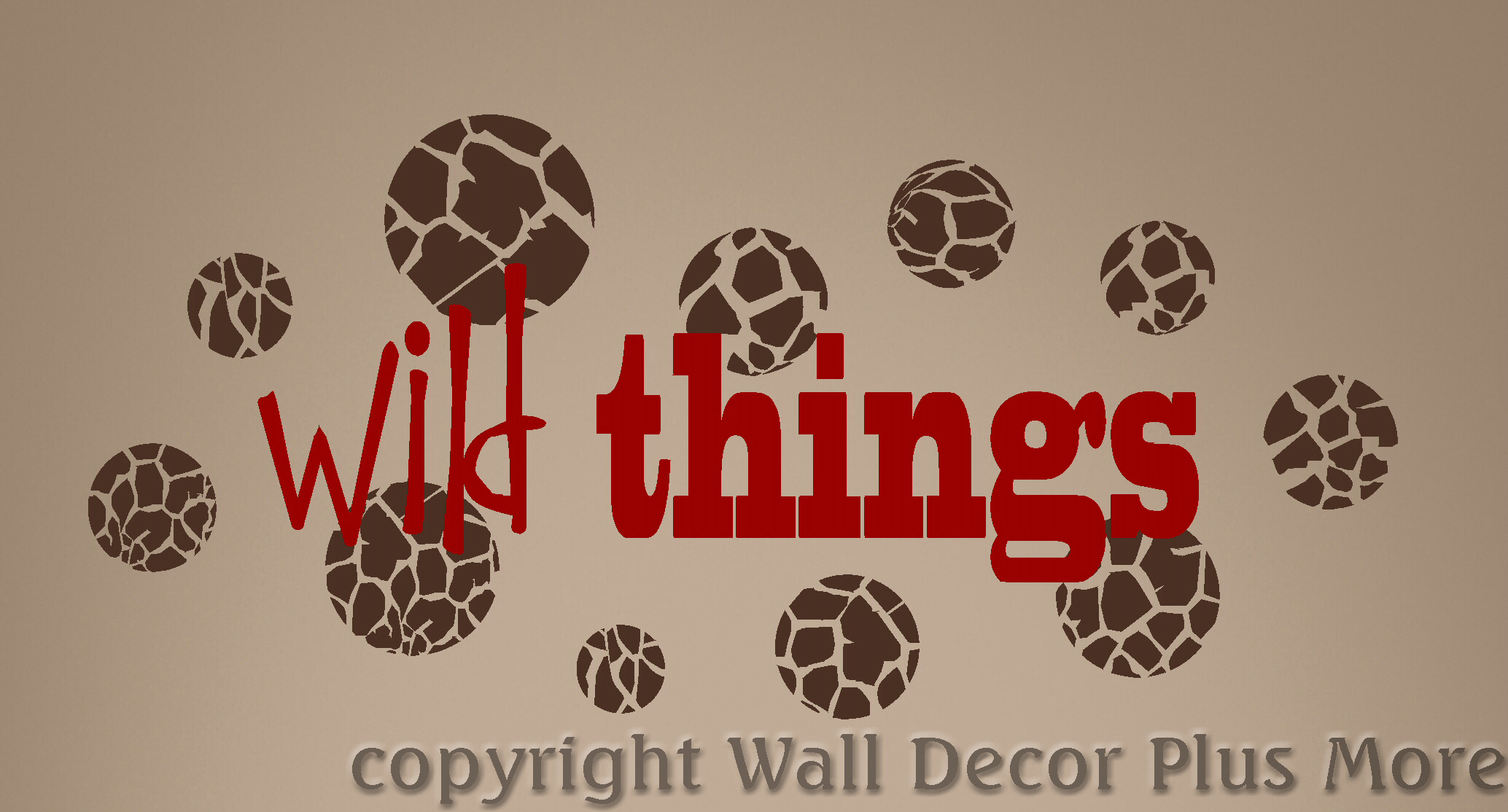 Wild Things Jungle Lettering Quote shown with Girraffe Dots