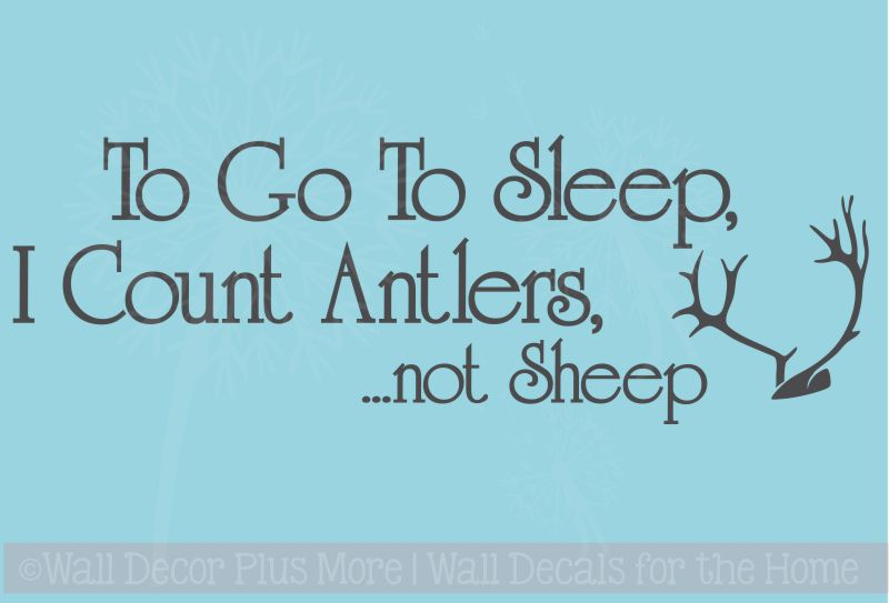 I Count Antler Not Sheep Boys or Girls Bedroom Wall Decal Sticker