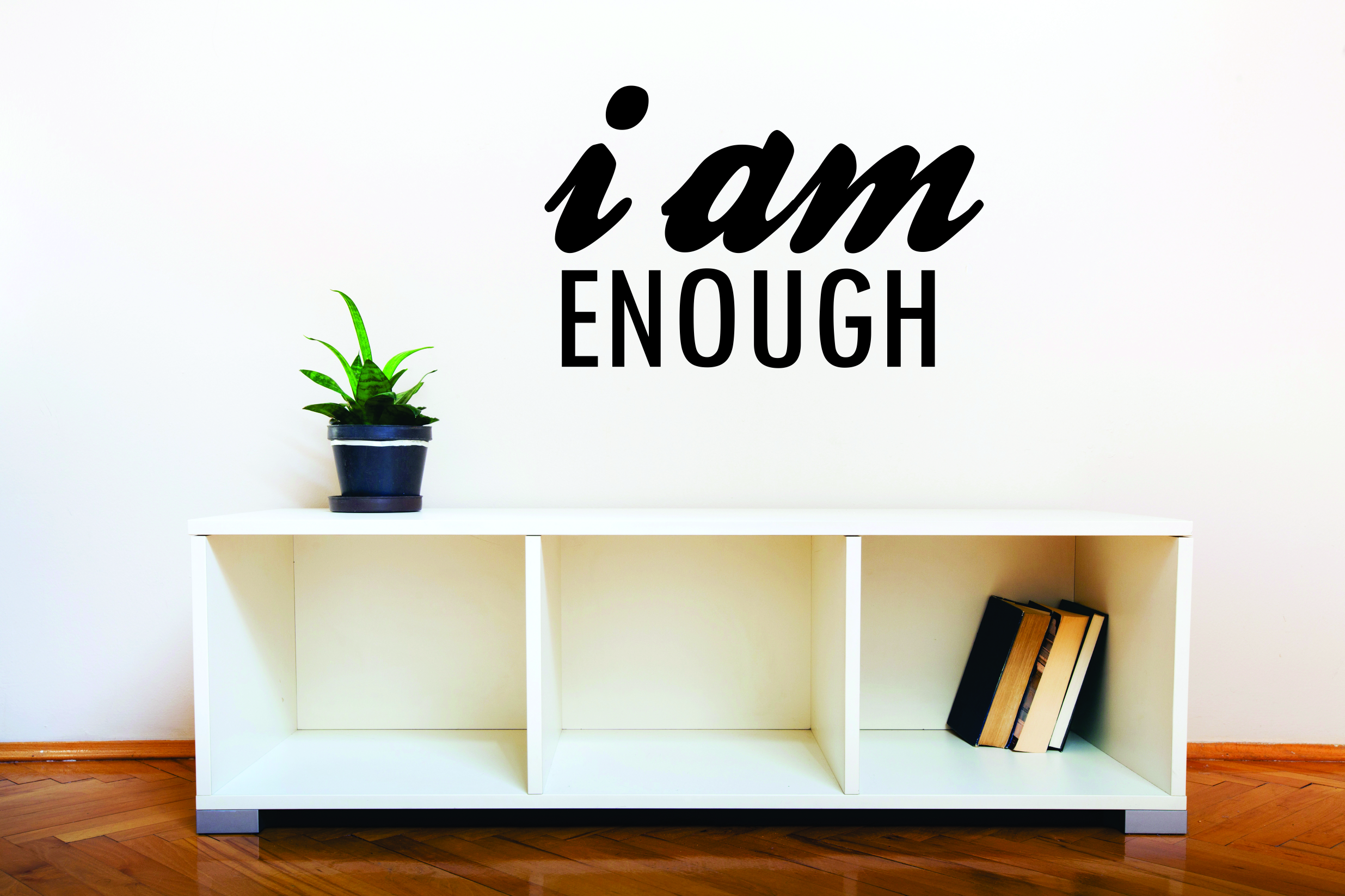 I Am Enough inspirational wall decal sticker