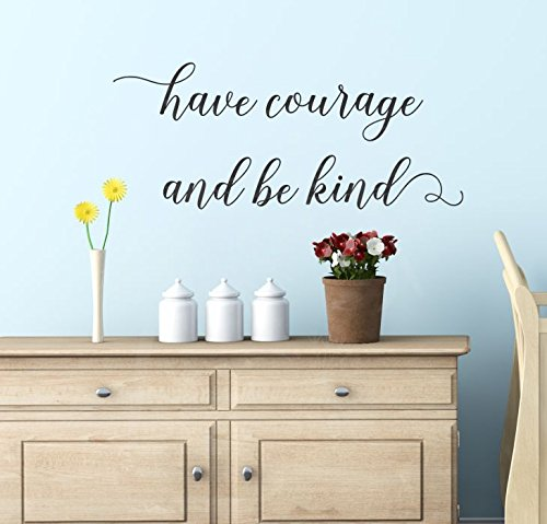 Have Courage and Be King hand lettering wall decals stickers