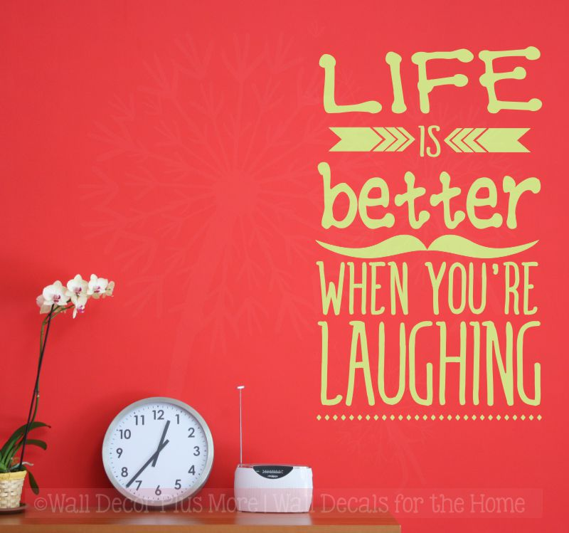 WD803 Life Is Better When Laughing Wall Sticker Decal