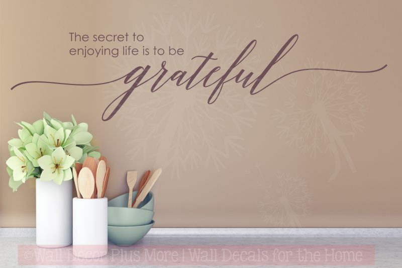 The secret to enjoying life is to be Grateful Wall Decal Stickers
