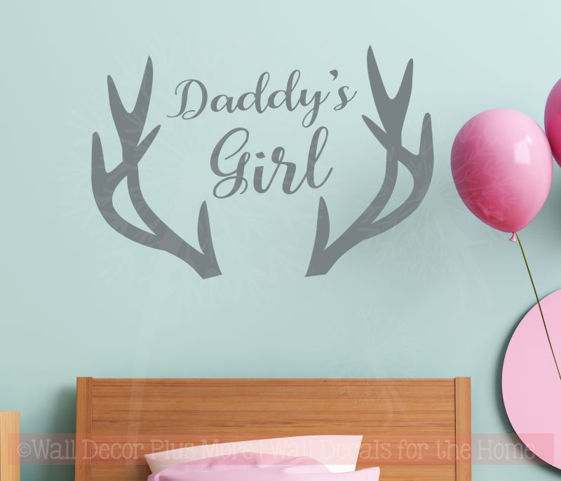 Daddy's Girl Antler Wall Decal Deer Hunting