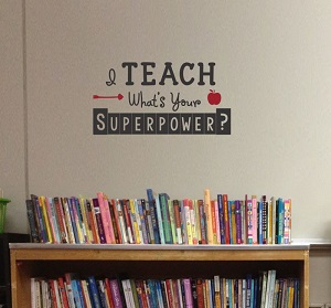 I Teach Teacher Gift Wall Quote Decal Sticker